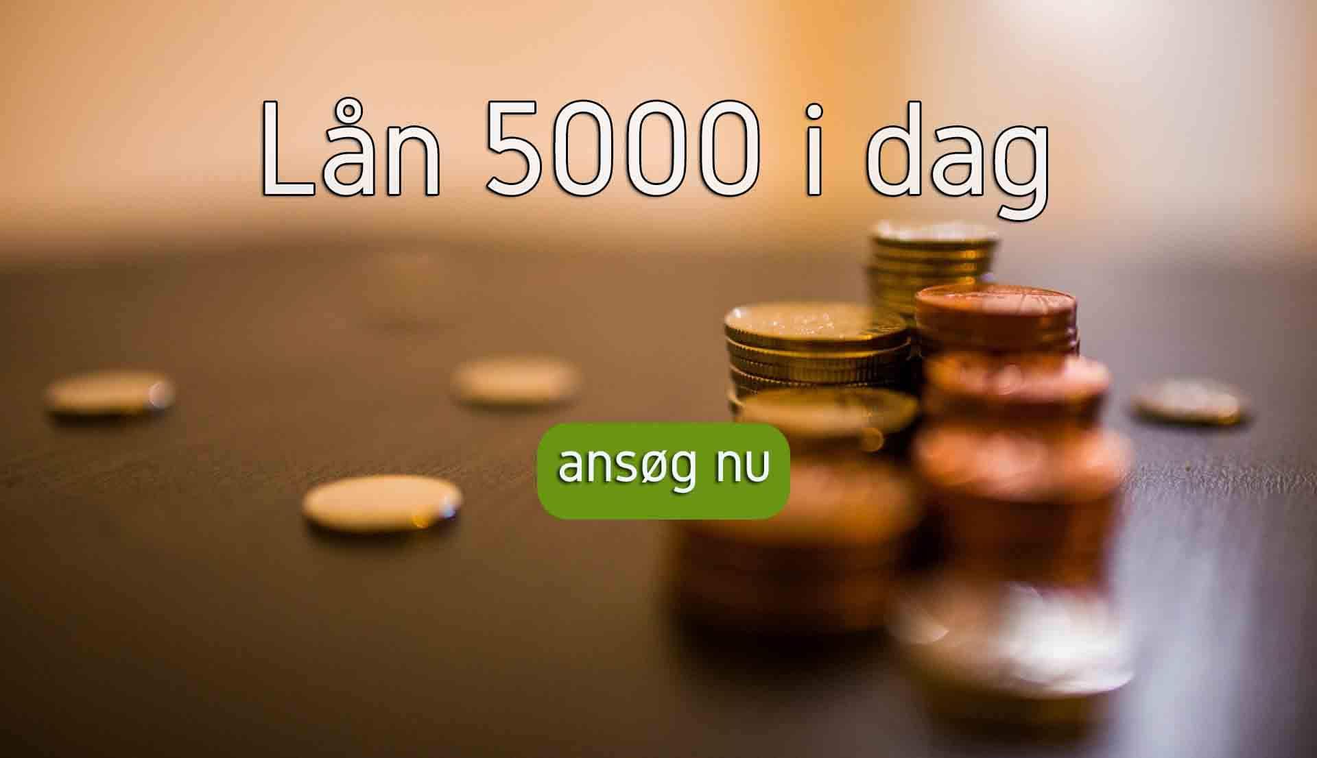 lån 5000 i dag