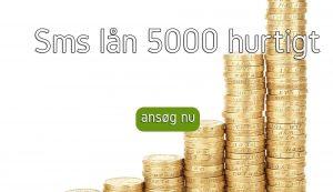 sms lån 5000 hurtigt