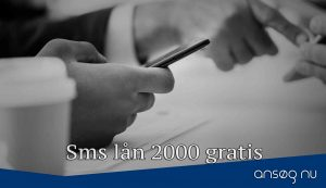 Sms lån 2000 gratis