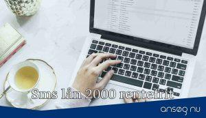 Sms lån 2000 rentefrit