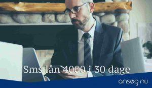 Sms lån 4000 i 30 dage