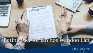 Betingelser for lån hos Wandoo Lån