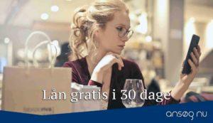Lån gratis i 30 dage
