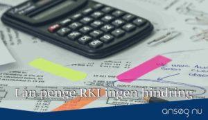 Lån penge RKI ingen hindring