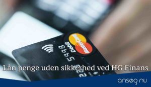 Lån penge uden sikkerhed ved HG Finans