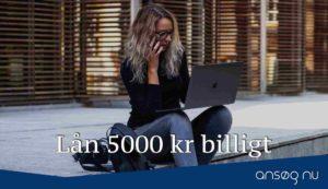 Lån 5000 kr billigt