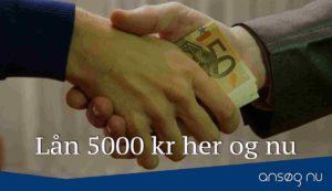 Lån 5000 kr her og nu