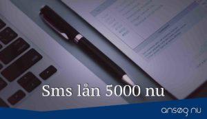 Sms lån 5000 nu